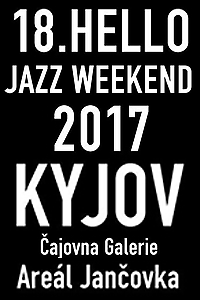 http://www.bluesmusic.sk/wordpress/wp-content/uploads/2017/07/18-Helo-Jazz-Weekend-2017-Kyjov.jpg
