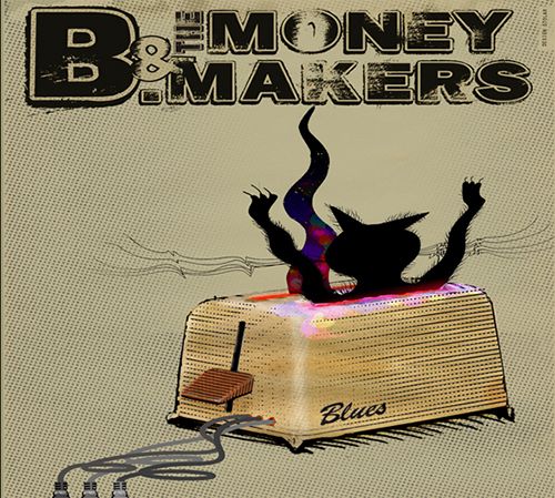 B & The Money Makers