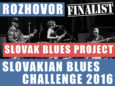 Slovak Blues Project je jedným z finalistom Slovakian Blues Challenge 2016.