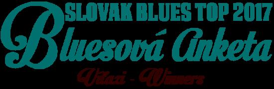 Výsledky hlasovania Bluesovej ankety 2017 Slovak Blues Top