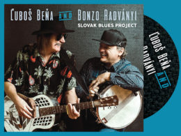 Nový album Ľuboš Beňa and Bonzo Radványi - Slovak Blues Project