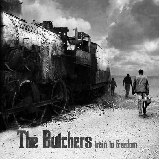 Debutový album kapely The Butchers s názvom Train To Freedom