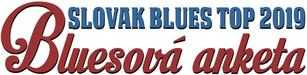 Bluesová anketa 2019 Slovak Blues Top