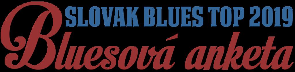 Bluesová anketa 2019 Slovak Blues Top