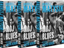 Kniha Môj blues s Andzejom Matysikom
