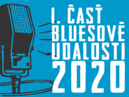 Bluesové udalosti roka 2020 Časť 1.