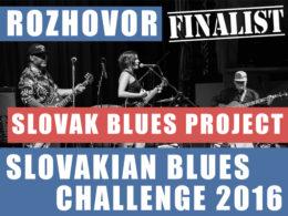 Slovak Blues Project je jedným z finalistom Slovakian Blues Challenge 2016.