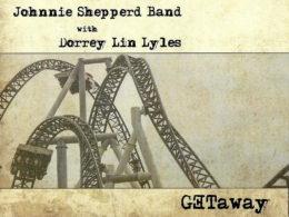 Recenzia: CD Johnnie Shepperd Band with Dorrey Lin Lyles - Getaway