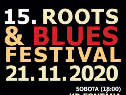 15. Roots & Blues Festival 2020 Bílina