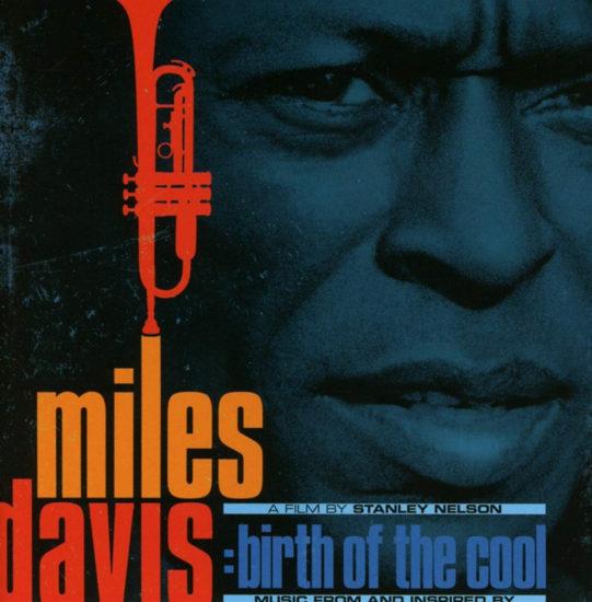 Film Miles Davis: Birth Of The Cool