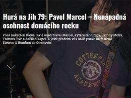 Hurá na Jih 79: Pavel Marcel – Nenápadná osobnost domácího rocku